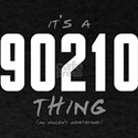 It's a 90210 Thing T-Shirt