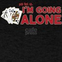 Euchre - Going Alone T-Shirt