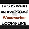 awesome woodworker T-Shirt