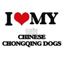 I love my Chinese Chongqing Dogs T-Shirt