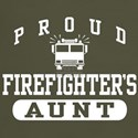 Proud Firefighter's Aunt Dark T-Shirt