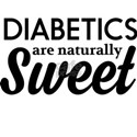 Diabetics are naturally sweet T-Shirt