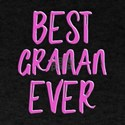 Best Granan Ever grandmother T-Shirt