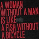 A Woman Without A Man T-Shirt
