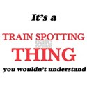 It's a Train Spotting thing, you would T-Shirt
