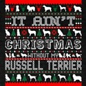It Aint Christmas Without My Russell Terri T-Shirt