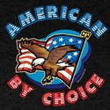 American By Choice T-Shirt