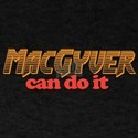 Macgyver can do it T-Shirt
