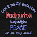 Badminton is my Religion T-Shirt