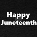 happy juneteenth T-Shirt