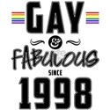 Gay and Fabulous Since 1998 White T-Shirt
