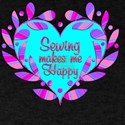 Sewing Makes Me Happy T-Shirt