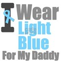 I Wear Light Blue For My Daddy T-Shirts & Gifts