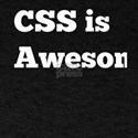 Funny CSS is Awesome Gift for Coders T-Shirt