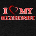 I love my Illusionist T-Shirt