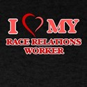 I love my Race Relations Worker T-Shirt