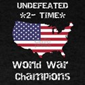 Patriotic Two Time World War Champs Americ T-Shirt