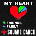 My Heart Friends, Family, Square Danc T-Shirt