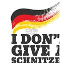 Dont Give Schnitzel German Flag Oktoberfes T-Shirt