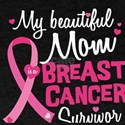 Beautiful Mom Breast Cancer Survivor Daugh T-Shirt