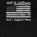 Not A Veteran But I Support Them Patriotic T-Shirt