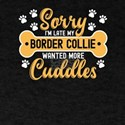 Dog Lover Gift Sorry I'm Late My borde T-Shirt