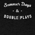 Summer Days & Double Plays T-Shirt