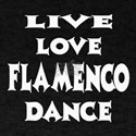 Live Love Flamenco Dance T-Shirt