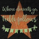 Where clarinets go, treble follows. T-Shirt