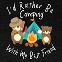 I'd Rather Be Camping With My Best Fri T-Shirt