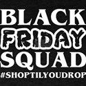 Black Friday Squad Shop Til You Drop Chris T-Shirt