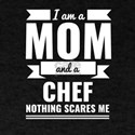 Mom Chef Nothing Scares me Mama Mother' T-Shirt