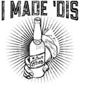 Home Brew Craft Beer I Made Dis T-Shirt
