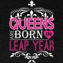 Queens Are Born In Leap Year Happy Mothers T-Shirt