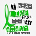 Mommy Lyme Disease Shirts and Apparel