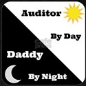 Auditor by day Daddy by night T-Shirt