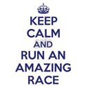 Keep Calm and Run an Amazing Race White T-Shirt