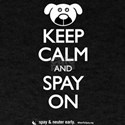 Keep Calm and Spay On - Dog