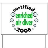 Enriched Air Diver 2008 Yard Sign
